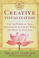 Creative Visualization - 40th Anniversary Edition